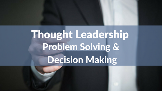Critical thinking and decision making in leadership