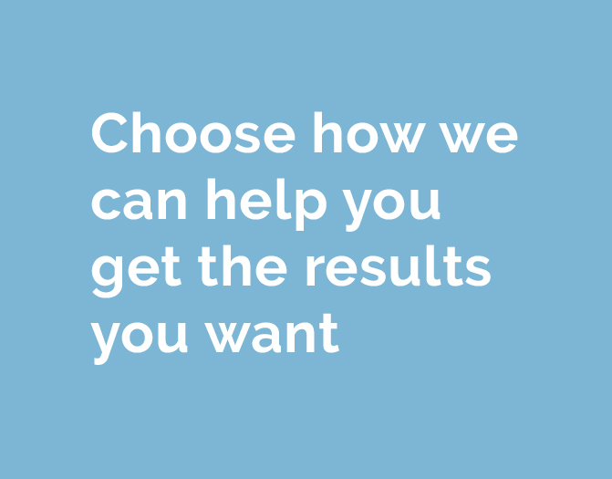 Choose how we can help you