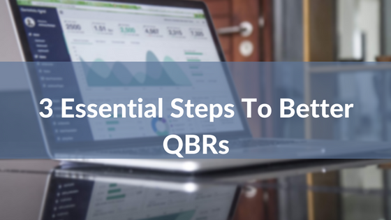 3 Essential Steps to Better QBRs