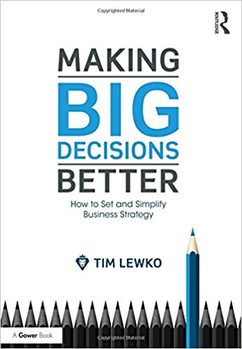 Making Big Decisions Better